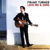 Frank Turner - Love Ire & Song (10th Anniversary) 2XLP Vinyl