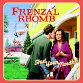 Frenzal Rhomb - Shut Your Mouth LP