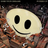 Fucked Up - Dose Your Dreams 2XLP Vinyl