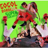 Gogol Bordello - SUPER TARANTA 2XLP