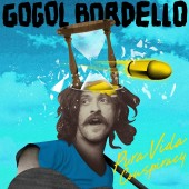 Gogol Bordello - Pura Vida Conspiracy LP
