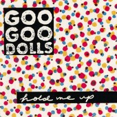 The Goo Goo Dolls - Hold Me Up LP
