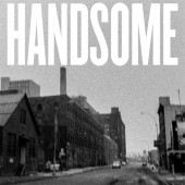 Handsome - Handsome LP + 7""