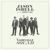 Jason Isbell and the 400 Unit - The Nashville Sound LP
