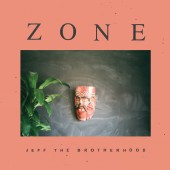 JEFF The Brotherhood - Zone LP