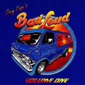 Joey Cape's Bad Loud - Volume One LP