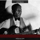 Lead Belly - American Epic: The Best of Lead Belly LP
