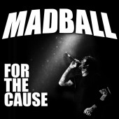 Madball - For the Cause Clear Vinyl LP