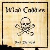 Mad Caddies - Rock the Plank LP