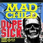 Madchild - Dope Sick Vinyl LP