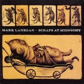 Mark Lanegan - Scraps at Midnight LP