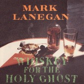 Mark Lanegan - Whiskey for The Holy Ghost 2XLP