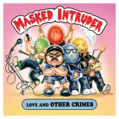 Masked Intruder - Love and Other Crimes LP