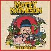 Matty Matheson - A Cookbook (Bone Colored) Vinyl LP