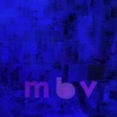 My Bloody Valentine - M B V Vinyl LP