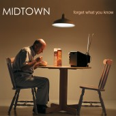Midtown - Forget What You Know 2XLP