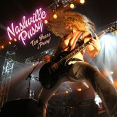 Nashville Pussy - Ten Years of Pussy 2XLP