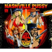 Nashville Pussy - From Hell To Texas Vinyl LP