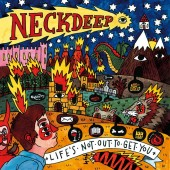 Neck Deep - Life's Not Out to Get You LP