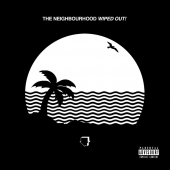 The Neighbourhood - Wiped Out! 2XLP