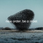 New Order - Be a Rebel (Dove Grey) Vinyl LP