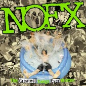 NOFX - The Greatest Songs Ever Written (By Us) 2XLP vinyl