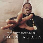 The Notorious B.I.G. - Born Again 2XLP