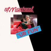Of Montreal - Ur Fun (Colored) LP