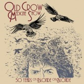 Old Crow Medicine Show - 50 Years Of Blonde On Blonde 2XLP