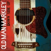 Old Man Markley - Down Side Up LP