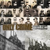 Only Crime - Virulence LP