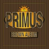 Primus - Brown Album 2XLP Vinyl