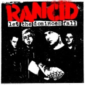 Rancid - Let The Dominoes Fall