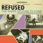 Refused - The Shape Of Punk To Come (Deluxe Version)