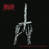 Ride for Revenge - Thy Horrendous Yearning LP