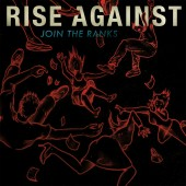 Rise Against - Join The Ranks 7""