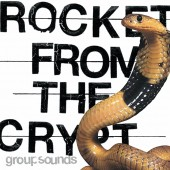 Rocket From The Crypt - Group Sounds LP