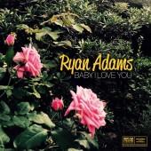 "Ryan Adams - Baby I Love You 7"" Vinyl"