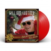William Shatner - Shatner Claus - The Christmas Album (Red) Vinyl LP