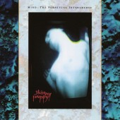 Skinny Puppy - Mind: The Perpetual Intercourse Vinyl LP