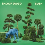 Snoop Dogg - Bush LP