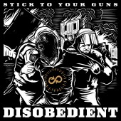 Stick To Your Guns - Disobedient LP
