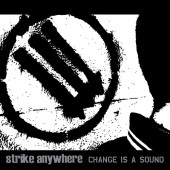 Strike Anywhere - Change Is A Sound (Clear/ Black Smoke) Vinyl LP