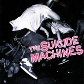 Suicide Machines - Destruction By Definition LP