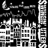 Swingin' Utters - Taking The Long Way 7""