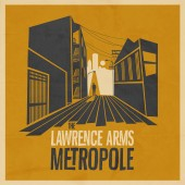 The Lawrence Arms - Metropole