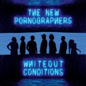 The New Pornographers - Whiteout Conditions LP