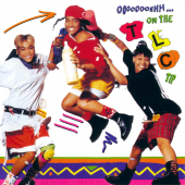 TLC - Ooooooohhh...On The TLC Tip Vinyl LP