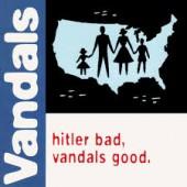 The Vandals - Hitler Bad, Vandals Good LP