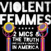 Violent Femmes - Two Mics 2XLP